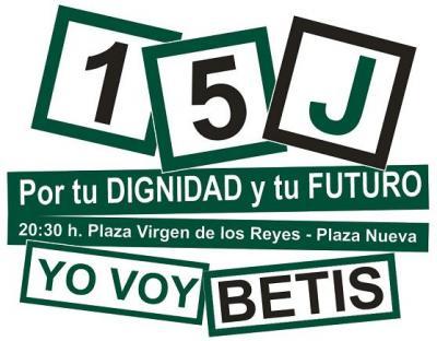 NOS SUMAMOS AL 15-J. ¡EL CÍRCULO BÉTICO VA, BETIS!